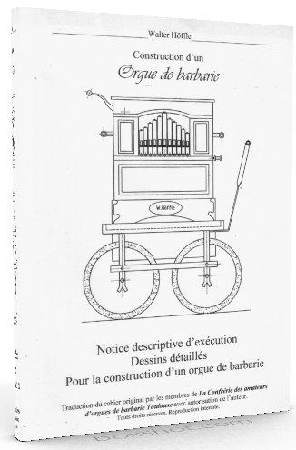 Brochure HOFFLE pour la construction d'un orgue de barbarie.